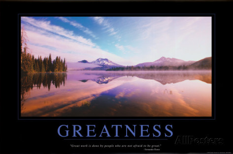 Greatness poster print