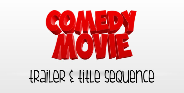 Comedy Movie Trailer and Titles