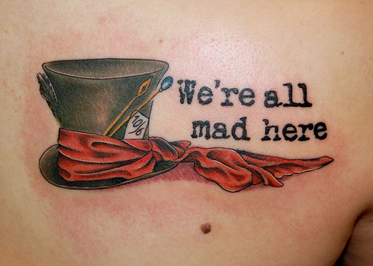 Mad hatter tattoos quotes - photo#6