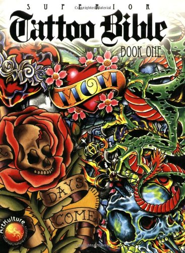 Superior Tattoo Bible- Book One