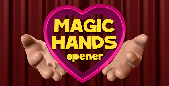 Magical Hands Opener