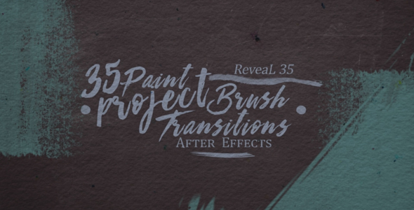 35 Paint Transitions Reveal Project