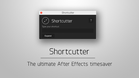 shortcutter-the-ultimate-ae-timesaver